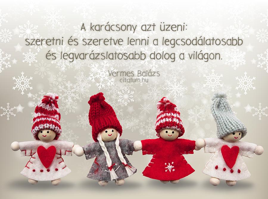 karácsony szeretet idézetek A karácsony azt üzeni