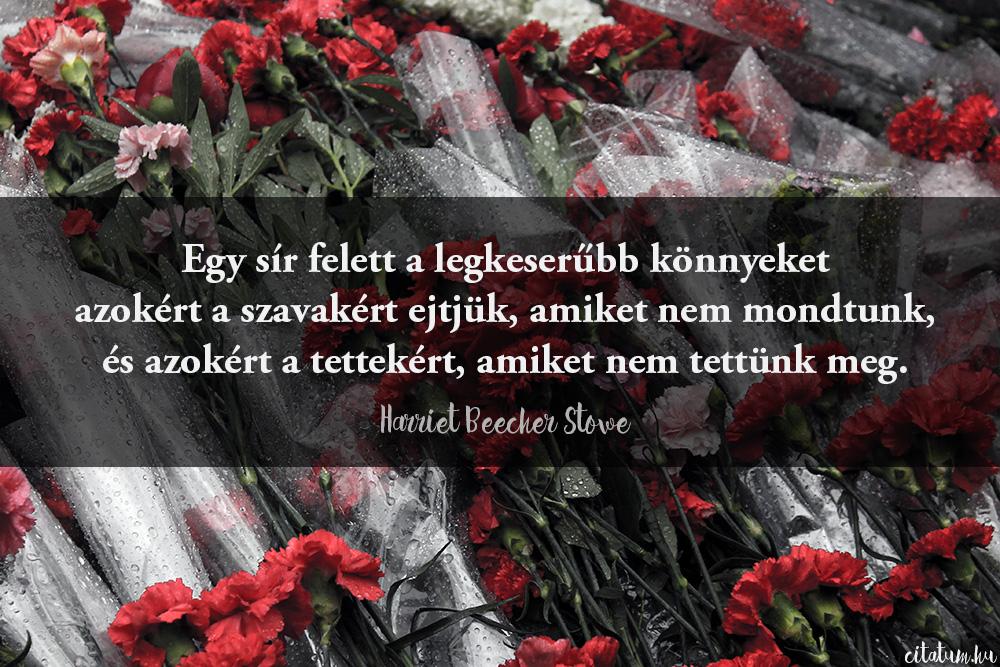 sír idézetek Egy sír felett a legkeserűbb