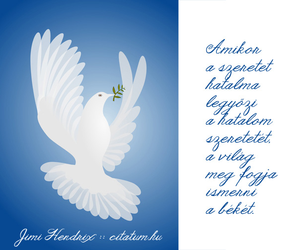jimmy hendrix idézetek Amikor a szeretet hatalma legyőzi