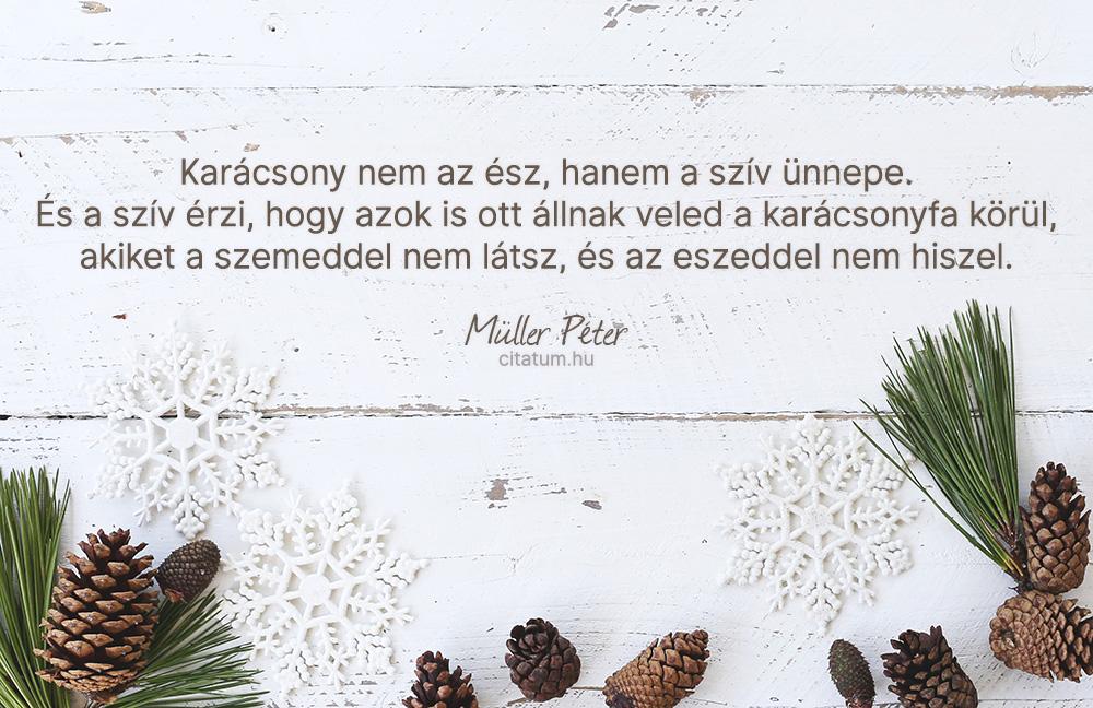 karácsonyi idézetek müller péter Karácsony nem az ész, hanem