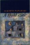 Alkyoni Papadaki: A hold sz�ne