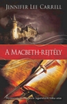 Jennifer Lee Carrell: A Macbeth-rejtély