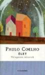 Paulo Coelho: �let - V�logatott id�zetek