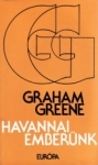 Graham Greene: Havannai emberünk