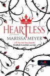 Marissa Meyer: Heartless - Szívtelen