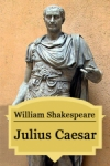 William Shakespeare: Julius Caesar