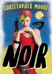 Christopher Moore: Noir
