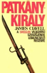 James Clavell: Patk�nykir�ly