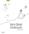Varr� D�niel: Sz�vdesszert