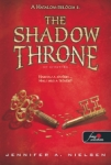 Jennifer A. Nielsen: The Shadow Throne - Az árnytrón