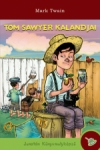Mark Twain0: Tom Sawyer kalandjai