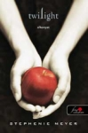 Stephenie Meyer: Twilight - Alkonyat