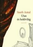 Szerb Antal: Utas és holdvilág