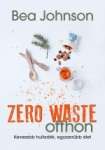 Bea Johnson: Zero waste otthon